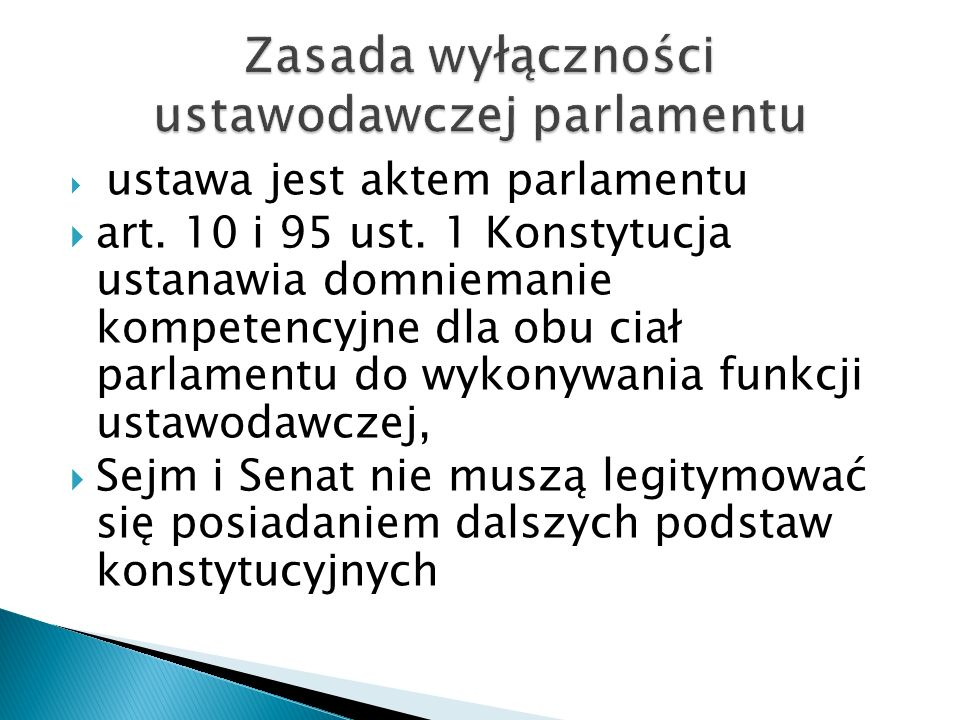 Zasada wyłączności ustawodawczej parlamentu