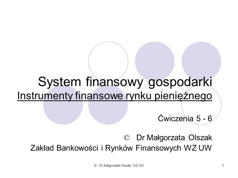 System finansowy gospodarki Instrumenty finansowe rynku pieniężnego