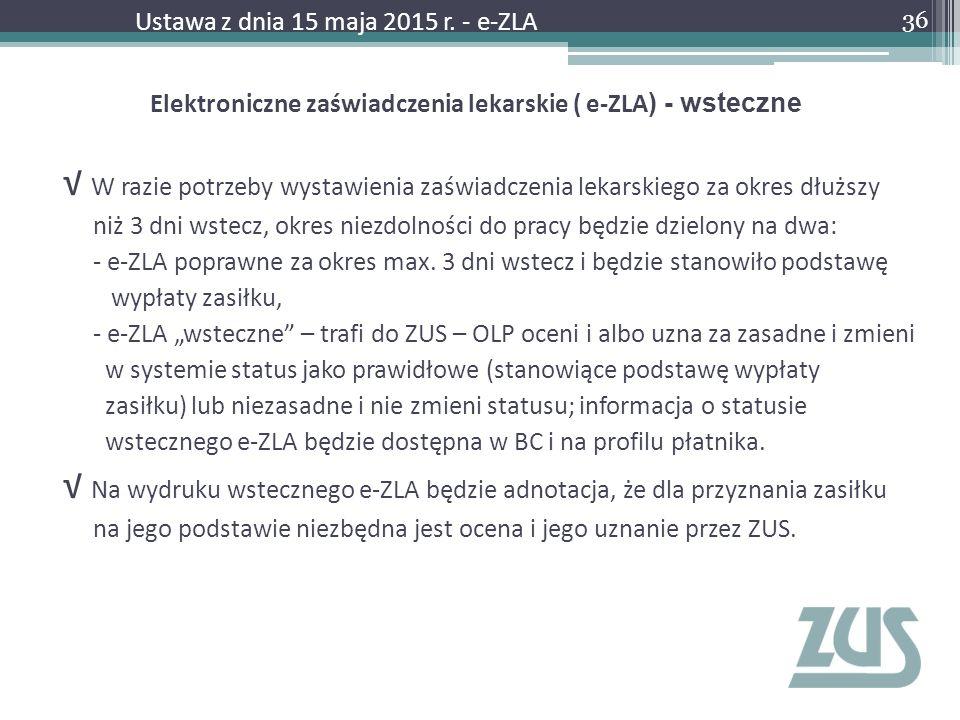 Elektroniczne zaświadczenia lekarskie ( e-ZLA) - wsteczne