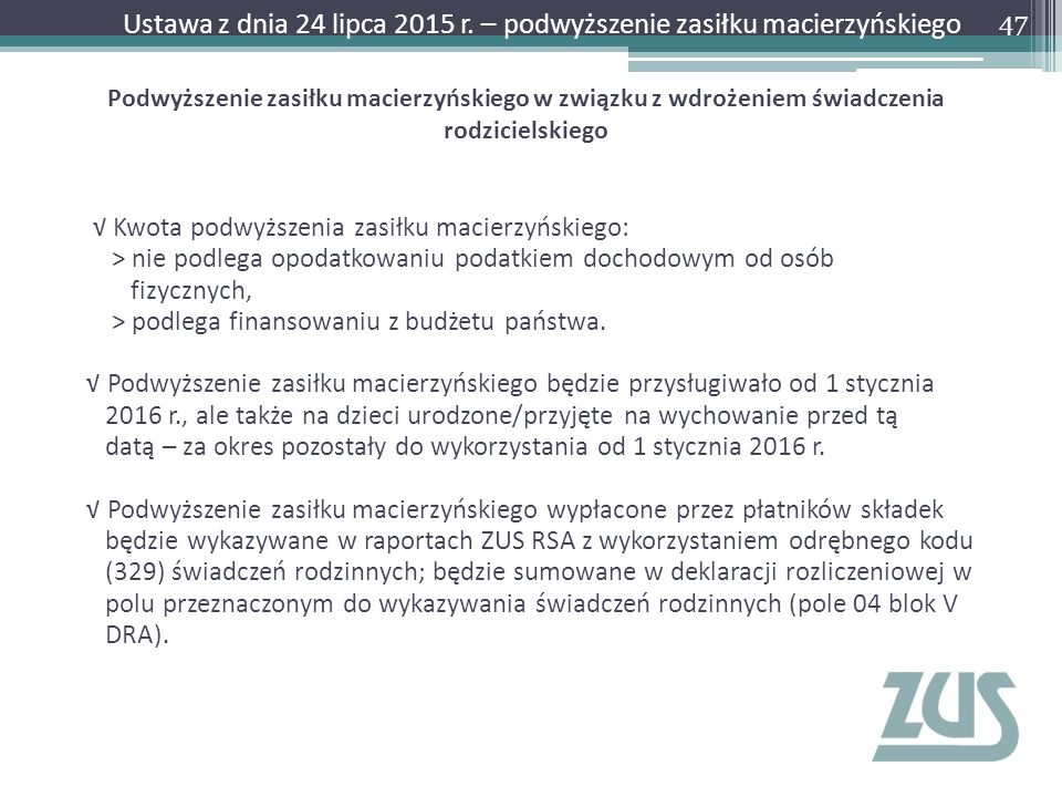 Ustawa z dnia 24 lipca 2015 r. – podwyższenie zasiłku macierzyńskiego