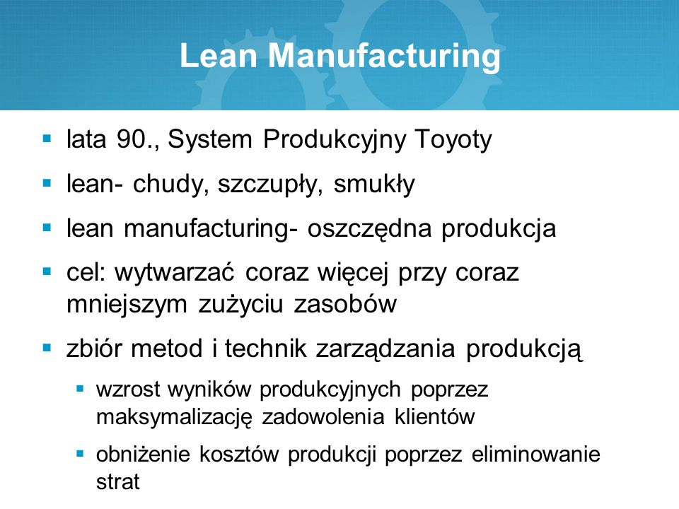 Lean Manufacturing lata 90., System Produkcyjny Toyoty