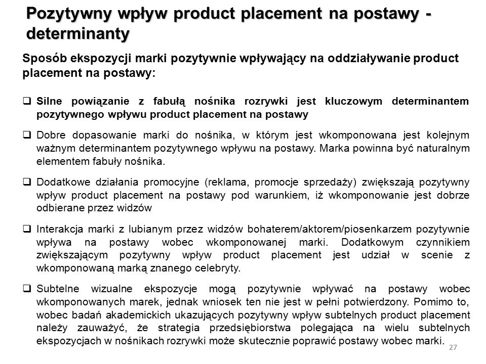 Pozytywny wpływ product placement na postawy - determinanty