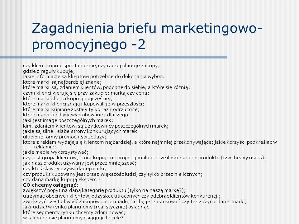 Zagadnienia briefu marketingowo-promocyjnego -2