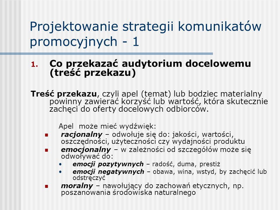 Projektowanie strategii komunikatów promocyjnych - 1