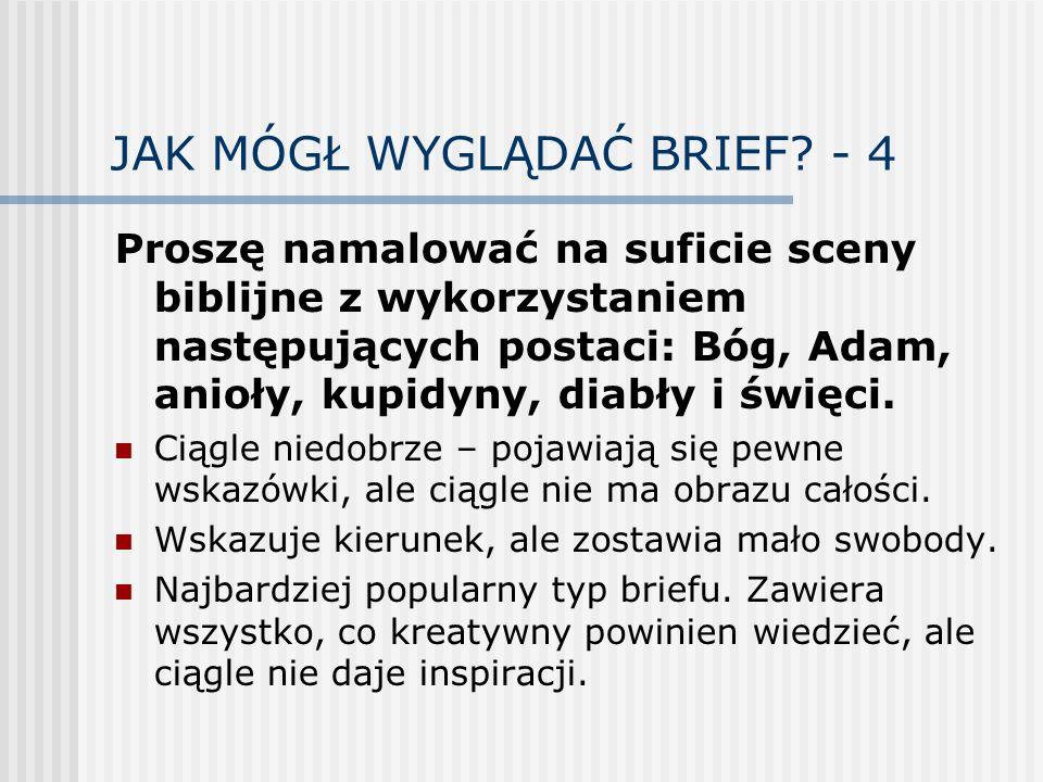 JAK MÓGŁ WYGLĄDAĆ BRIEF - 4