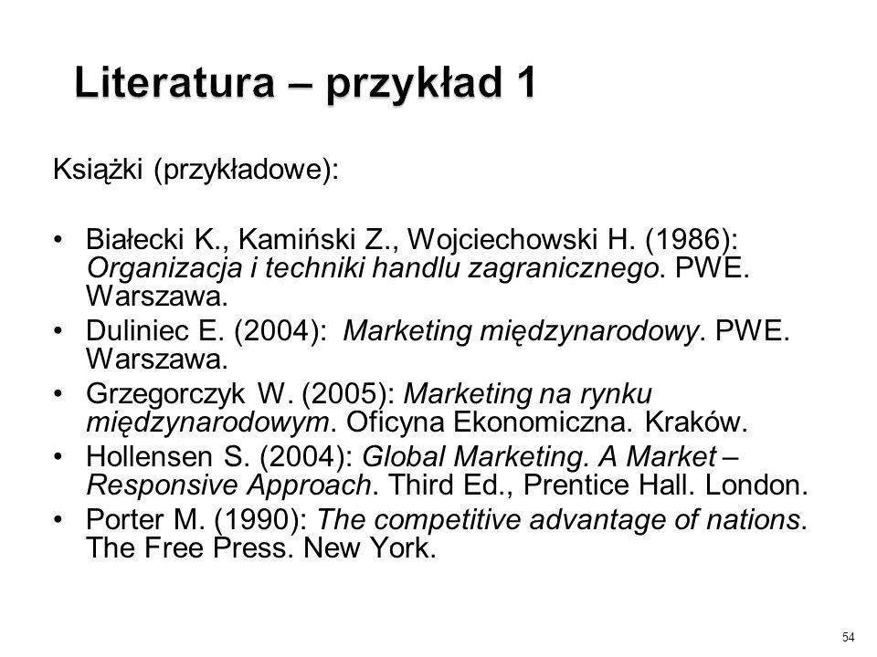 Literatura – przykład 1 Książki (przykładowe):