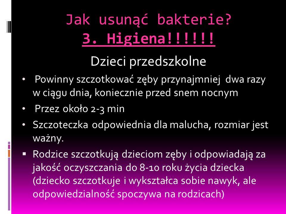 Jak usunąć bakterie 3. Higiena!!!!!!