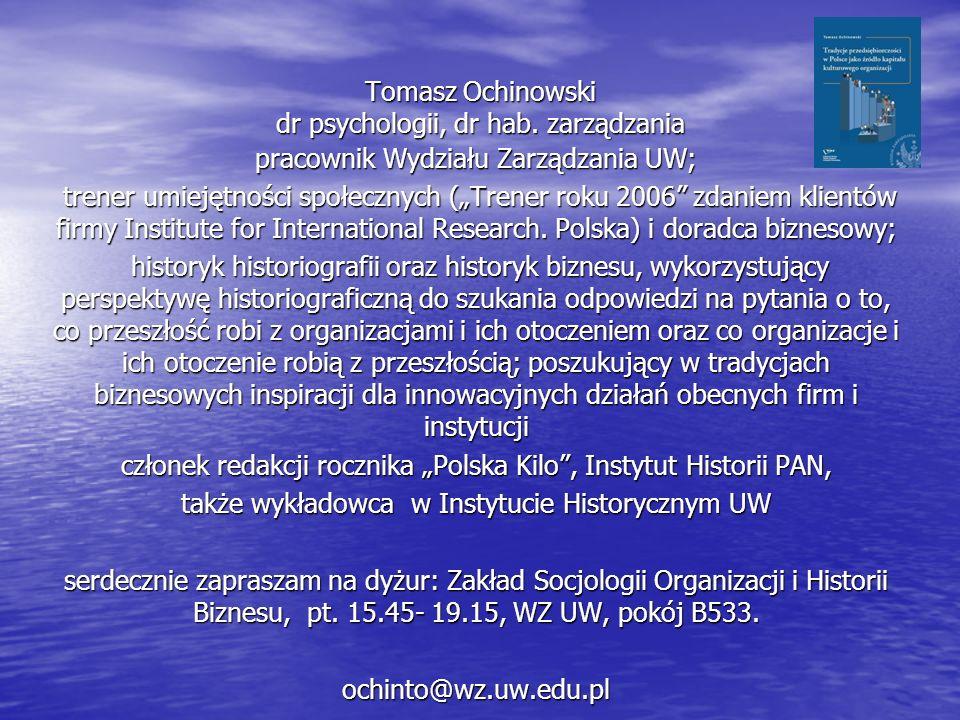 Tomasz Ochinowski dr psychologii, dr hab. zarządzania