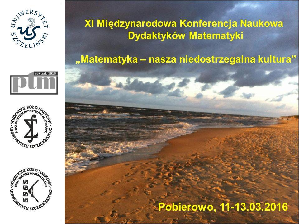 XI Międzynarodowa Konferencja Naukowa Dydaktyków Matematyki