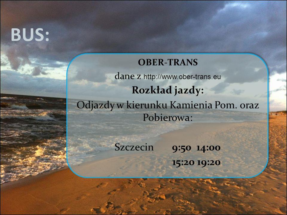 BUS: Rozkład jazdy: Odjazdy w kierunku Kamienia Pom. oraz Pobierowa: