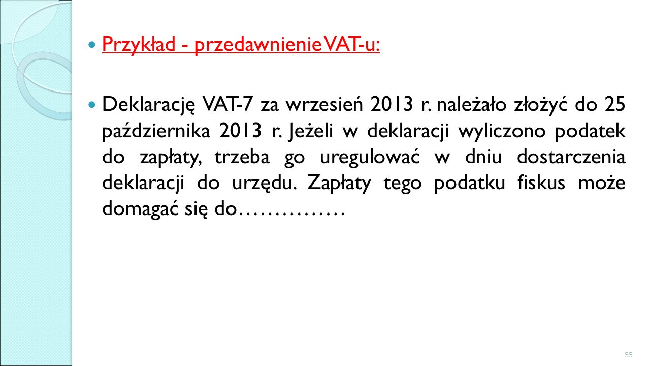 Przykład - przedawnienie VAT-u: