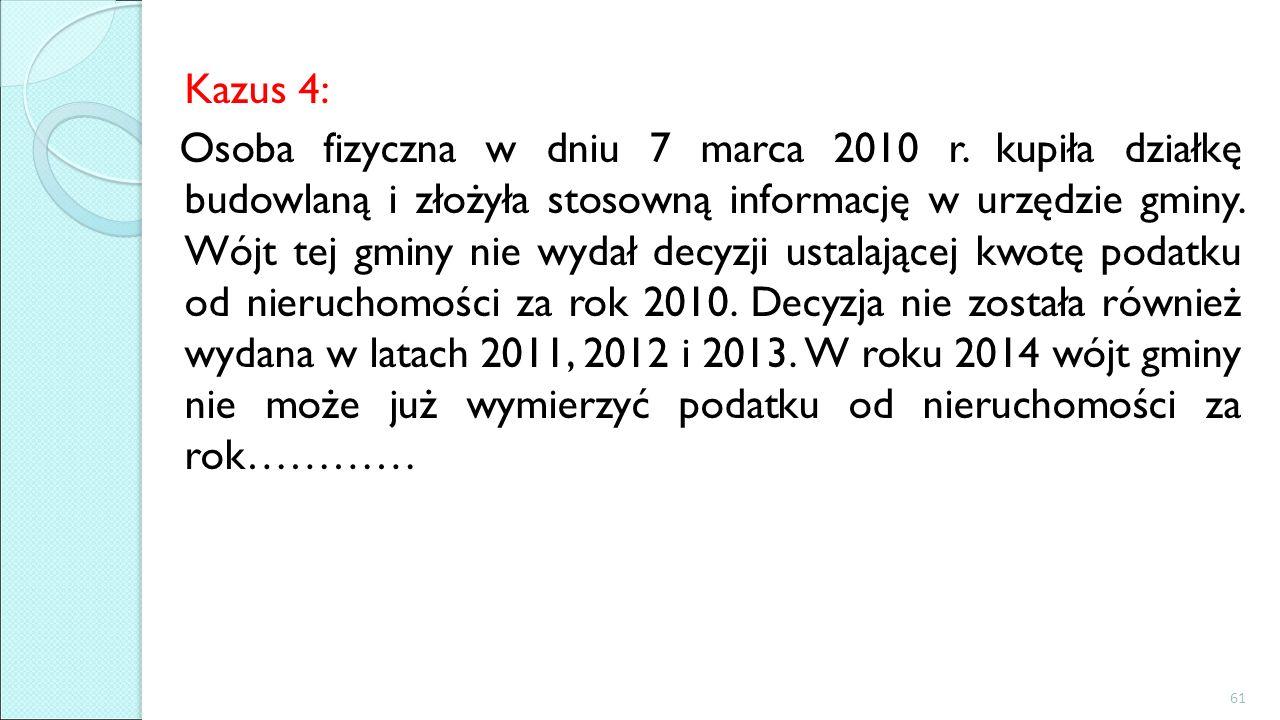 Kazus 4: Osoba fizyczna w dniu 7 marca 2010 r