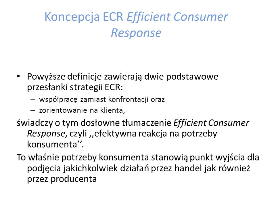 Koncepcja ECR Efficient Consumer Response