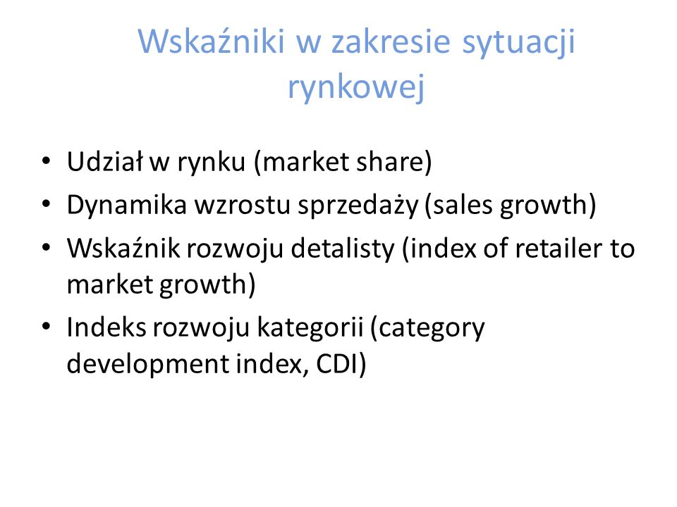 Wskaźniki w zakresie sytuacji rynkowej