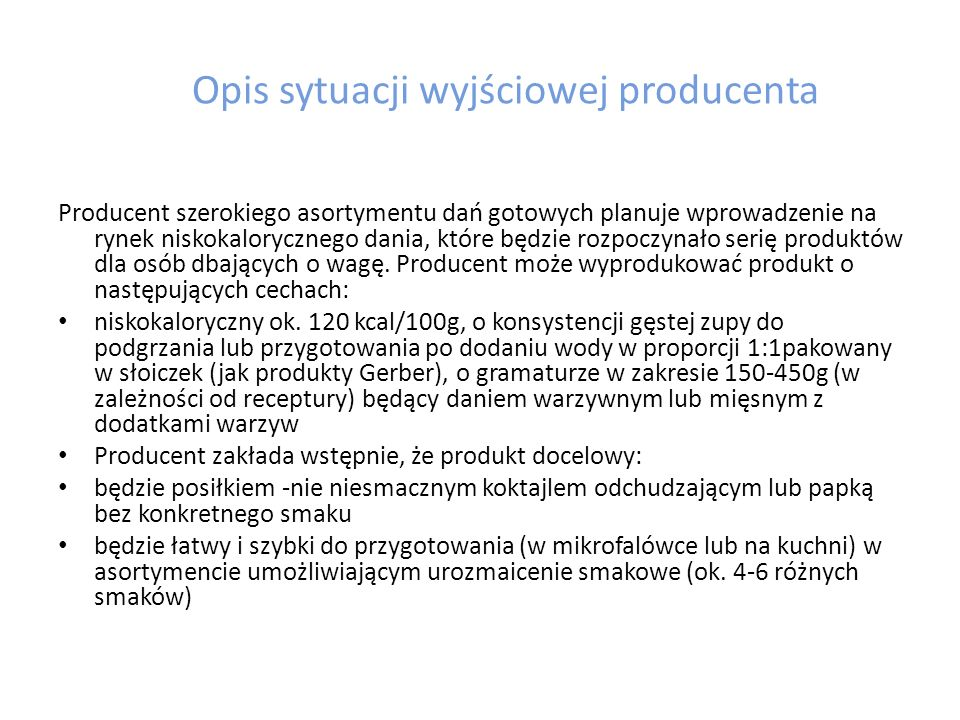 Opis sytuacji wyjściowej producenta