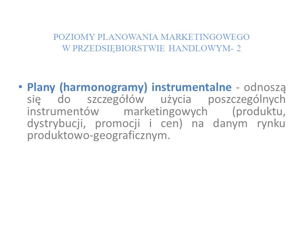 POZIOMY PLANOWANIA MARKETINGOWEGO W PRZEDSIĘBIORSTWIE HANDLOWYM- 2