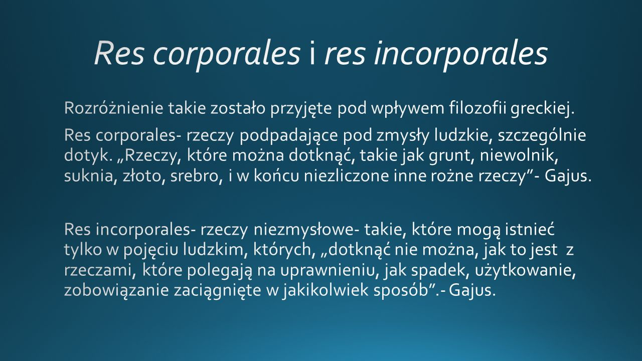 Res corporales i res incorporales