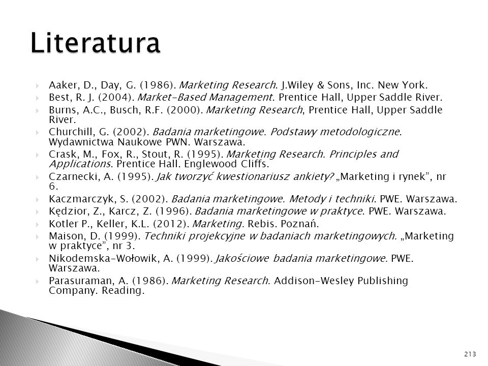 Literatura Aaker, D., Day, G. (1986). Marketing Research. J.Wiley & Sons, Inc. New York.