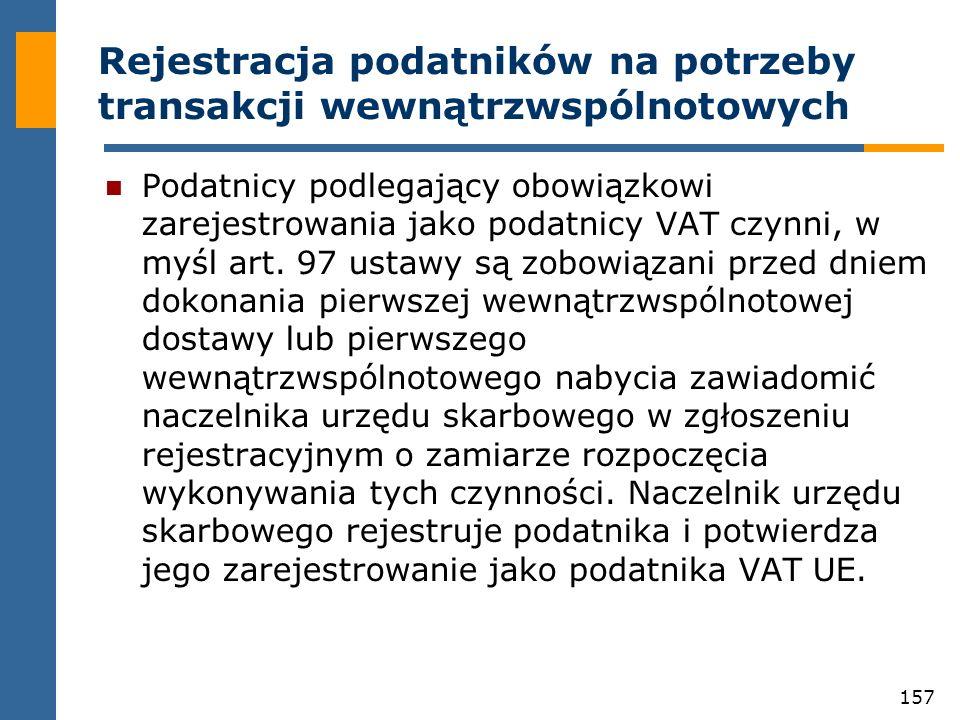 Rejestracja podatników na potrzeby transakcji wewnątrzwspólnotowych