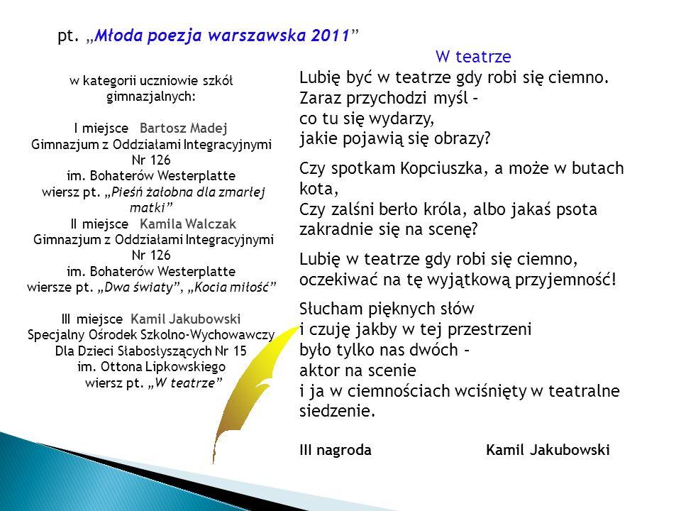 """pt. """"Młoda poezja warszawska 2011 W teatrze"""