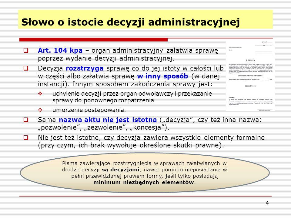 Słowo o istocie decyzji administracyjnej