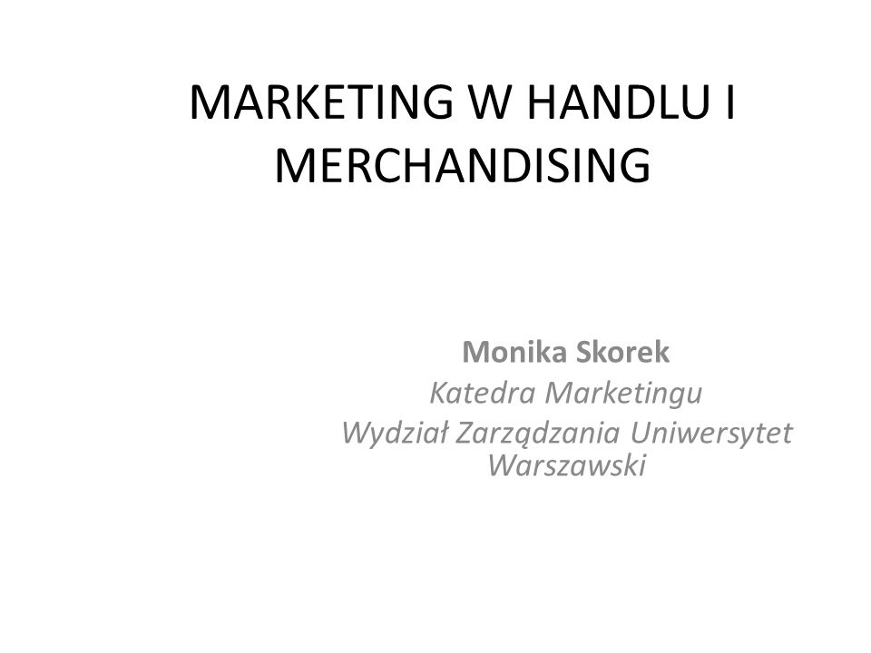 MARKETING W HANDLU I MERCHANDISING
