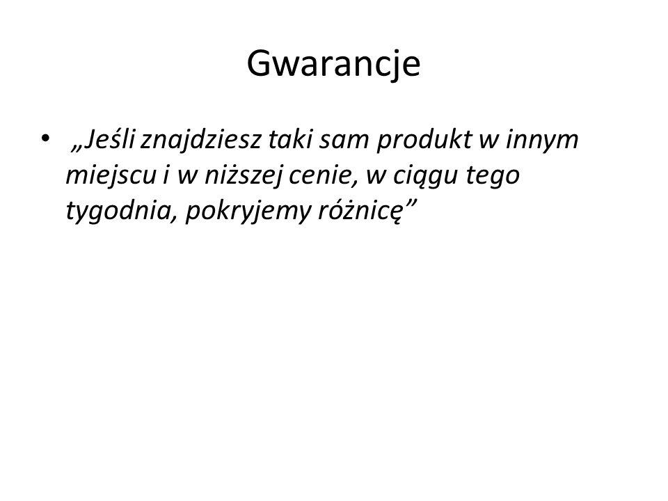 """Gwarancje """"Jeśli znajdziesz taki sam produkt w innym miejscu i w niższej cenie, w ciągu tego tygodnia, pokryjemy różnicę"""