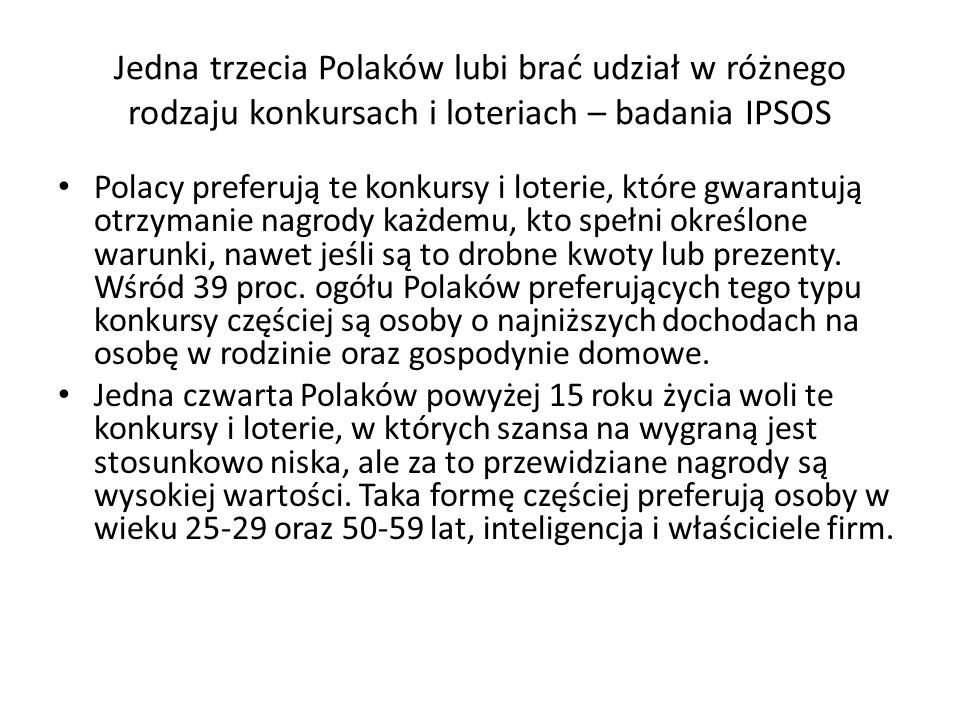 Jedna trzecia Polaków lubi brać udział w różnego rodzaju konkursach i loteriach – badania IPSOS