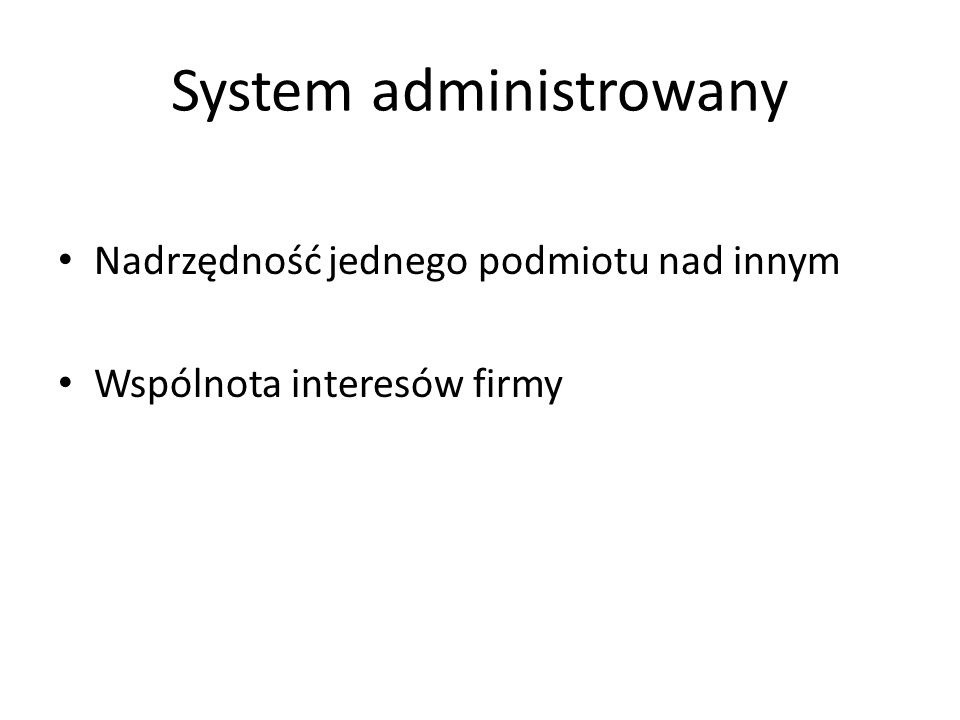 System administrowany