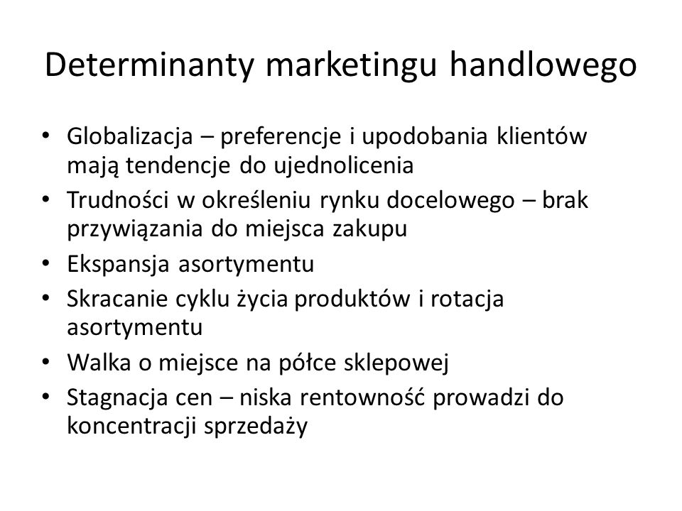 Determinanty marketingu handlowego
