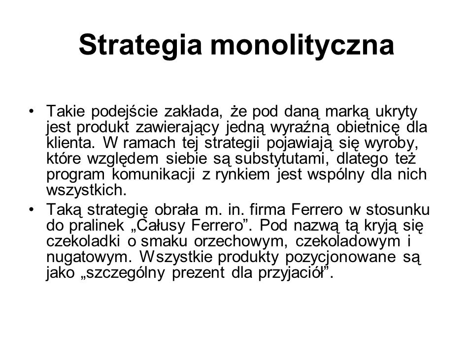 Strategia monolityczna