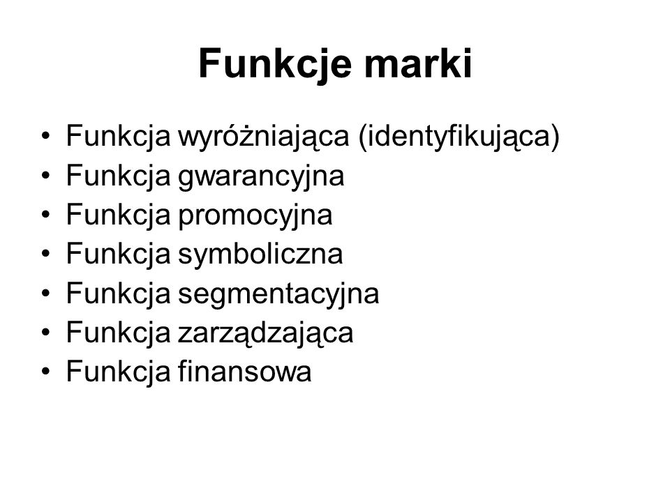 Funkcje marki Funkcja wyróżniająca (identyfikująca)