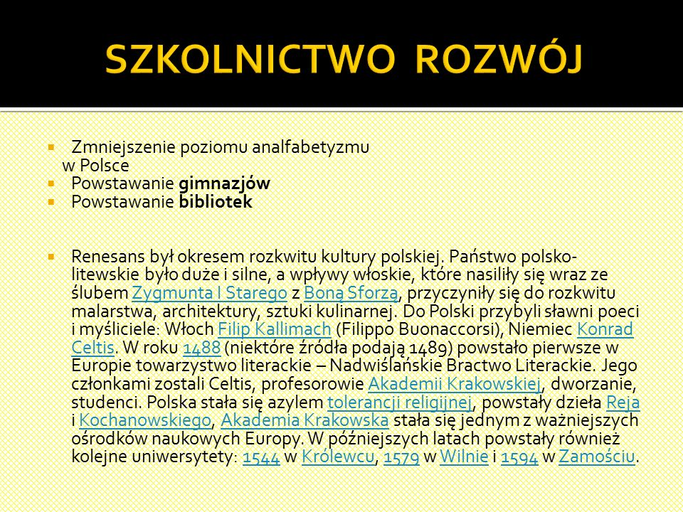 SZKOLNICTWO ROZWÓJ Zmniejszenie poziomu analfabetyzmu w Polsce