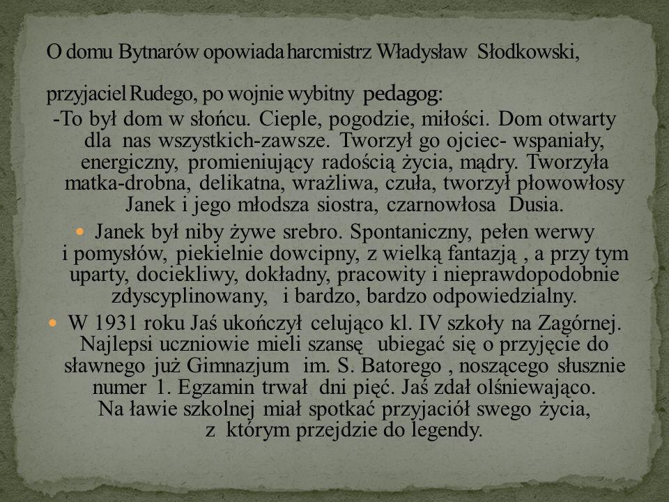 O domu Bytnarów opowiada harcmistrz Władysław Słodkowski, przyjaciel Rudego, po wojnie wybitny pedagog:
