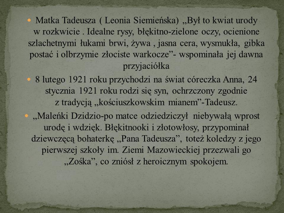 """Matka Tadeusza ( Leonia Siemieńska) """"Był to kwiat urody w rozkwicie"""