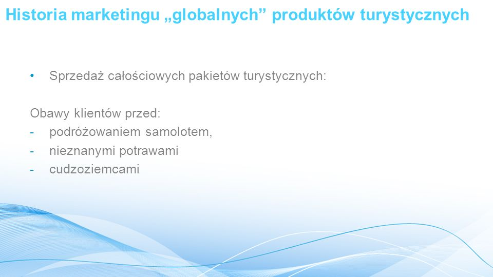 """Historia marketingu """"globalnych produktów turystycznych"""
