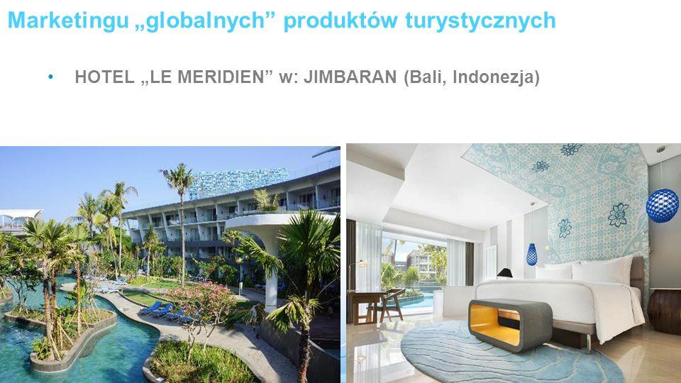 """Marketingu """"globalnych produktów turystycznych"""