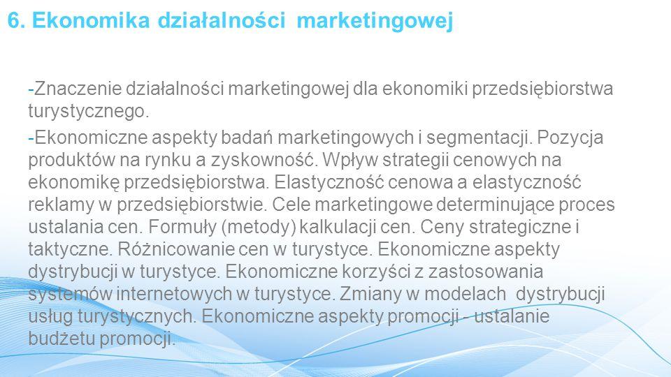 6. Ekonomika działalności marketingowej
