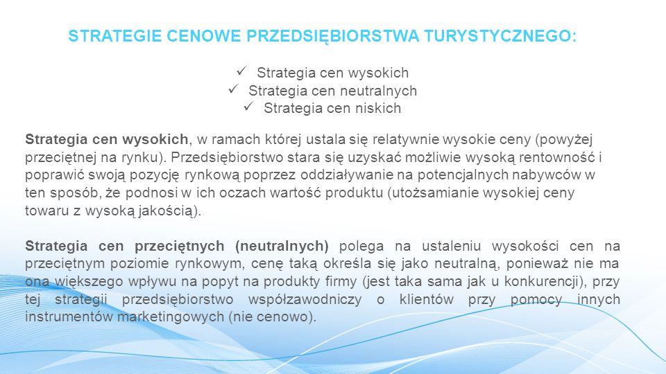 STRATEGIE CENOWE PRZEDSIĘBIORSTWA TURYSTYCZNEGO: