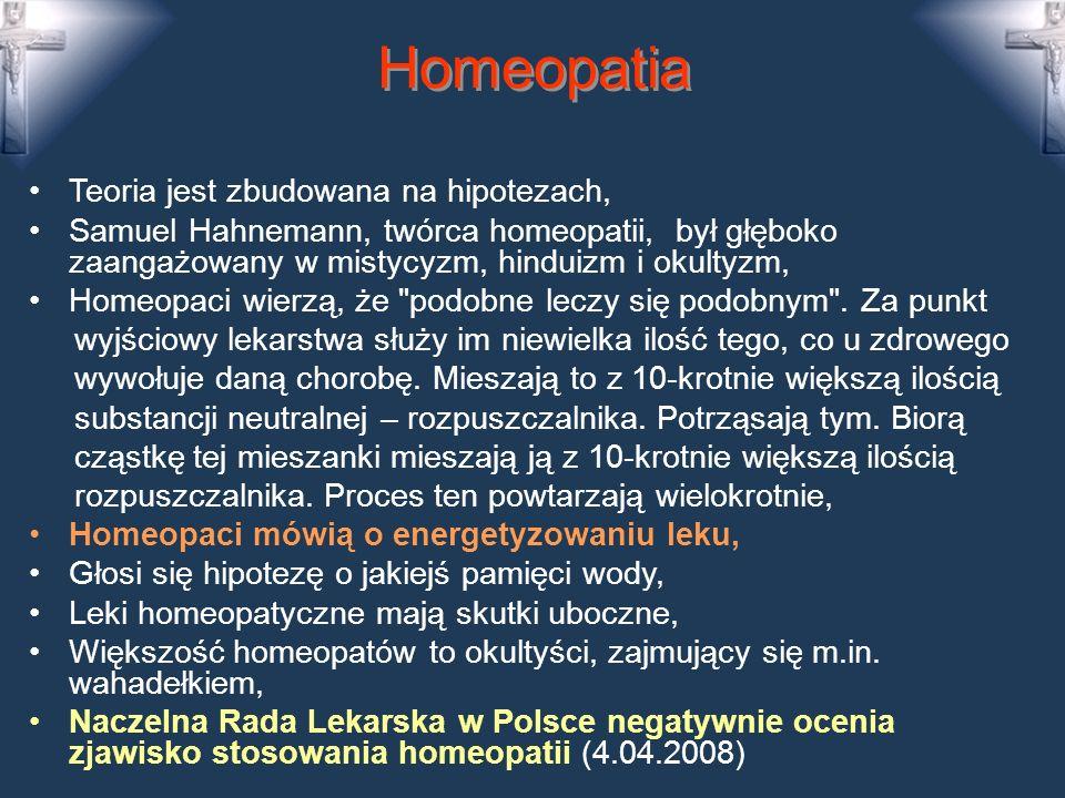 Homeopatia Teoria jest zbudowana na hipotezach,