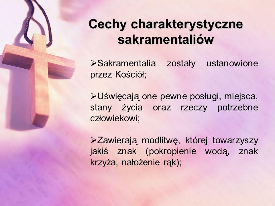 Cechy charakterystyczne sakramentaliów