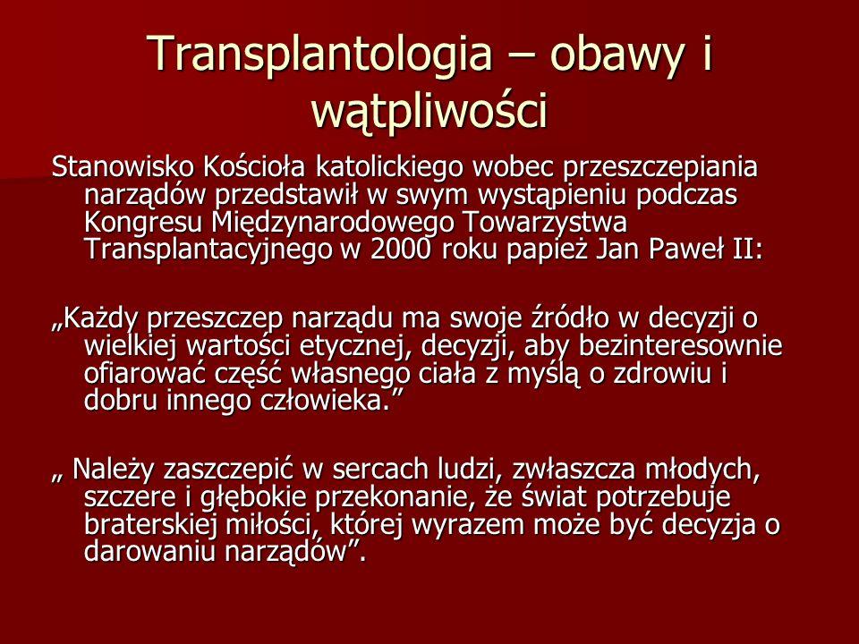 Transplantologia – obawy i wątpliwości