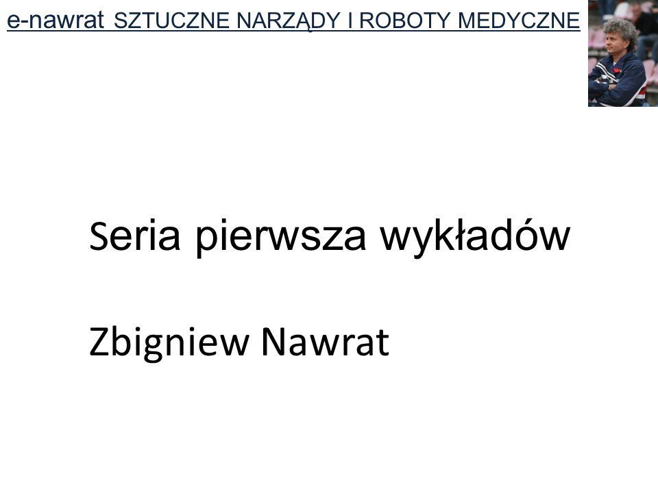 Seria pierwsza wykładów Zbigniew Nawrat