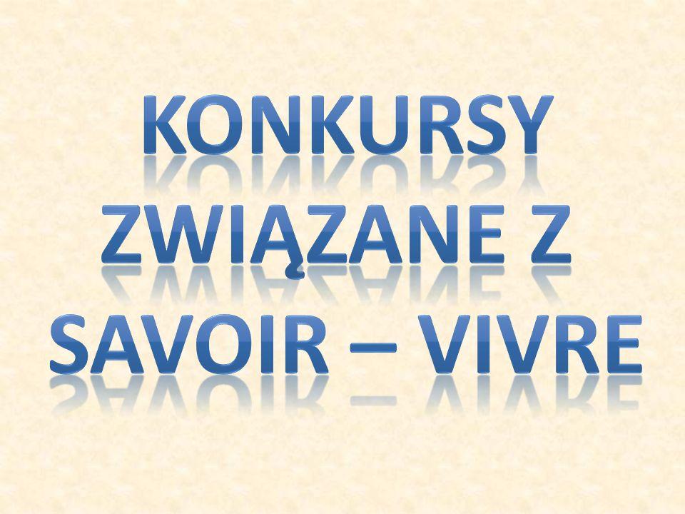 KONKURSY Związane z savoir – vivre