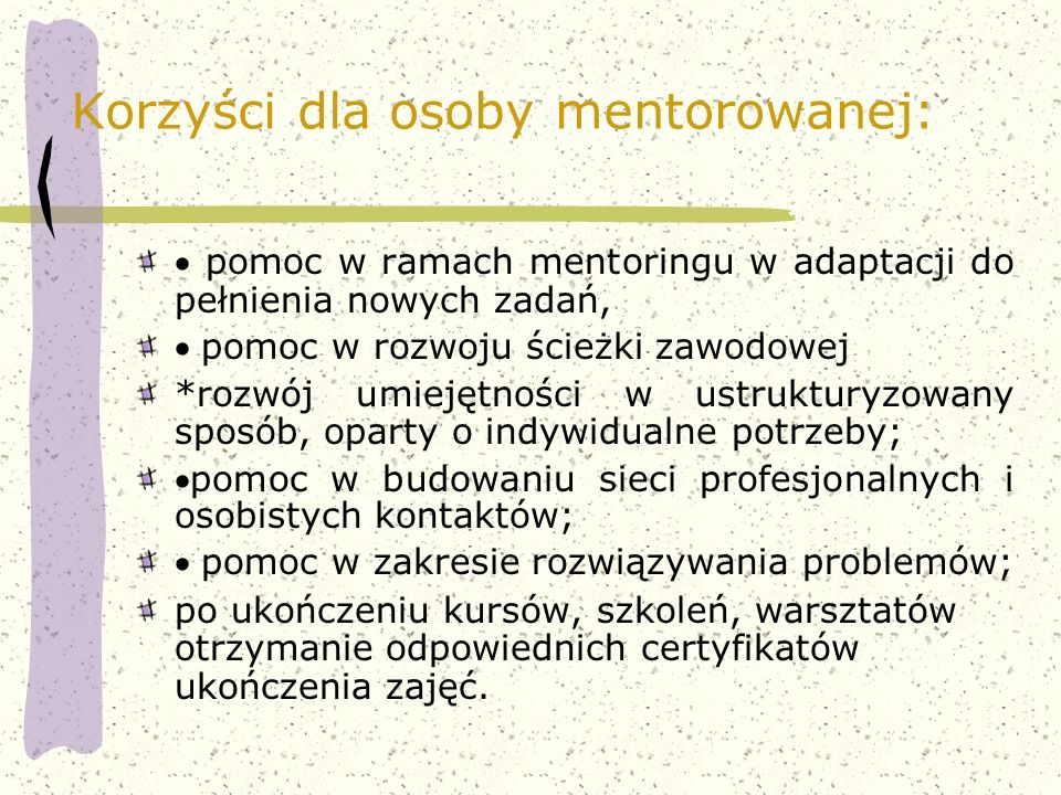 Korzyści dla osoby mentorowanej:
