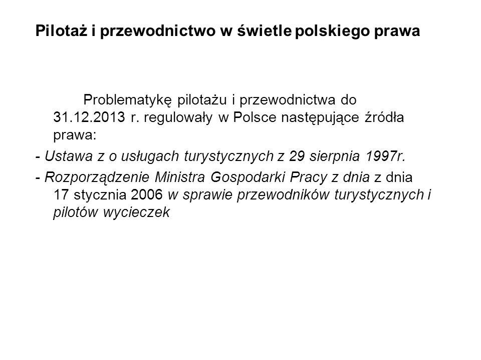 Pilotaż i przewodnictwo w świetle polskiego prawa