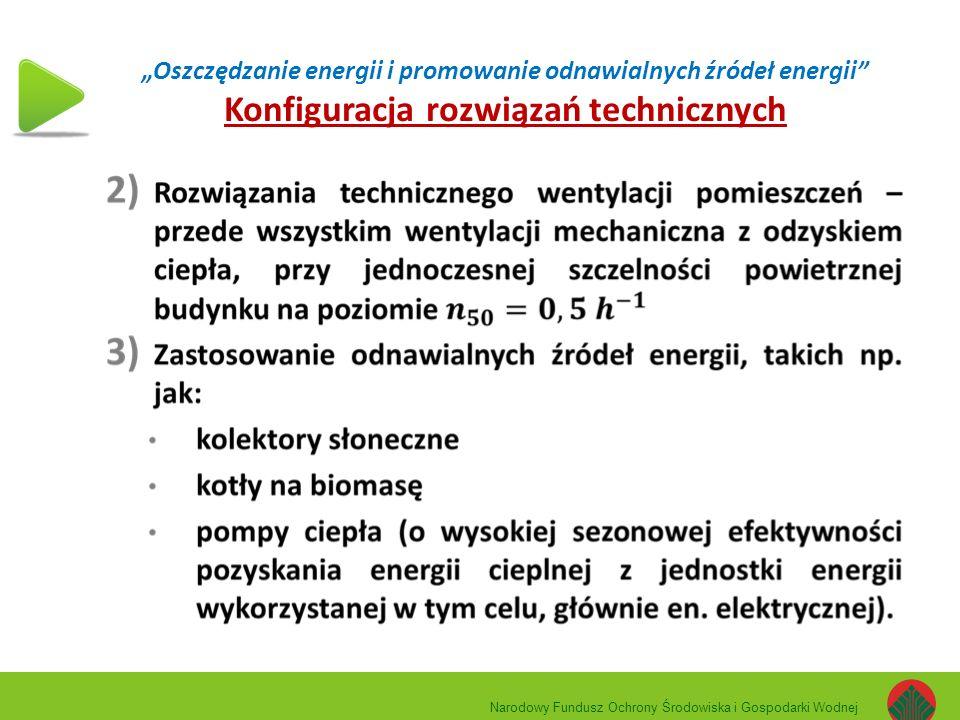 """""""Oszczędzanie energii i promowanie odnawialnych źródeł energii Konfiguracja rozwiązań technicznych"""