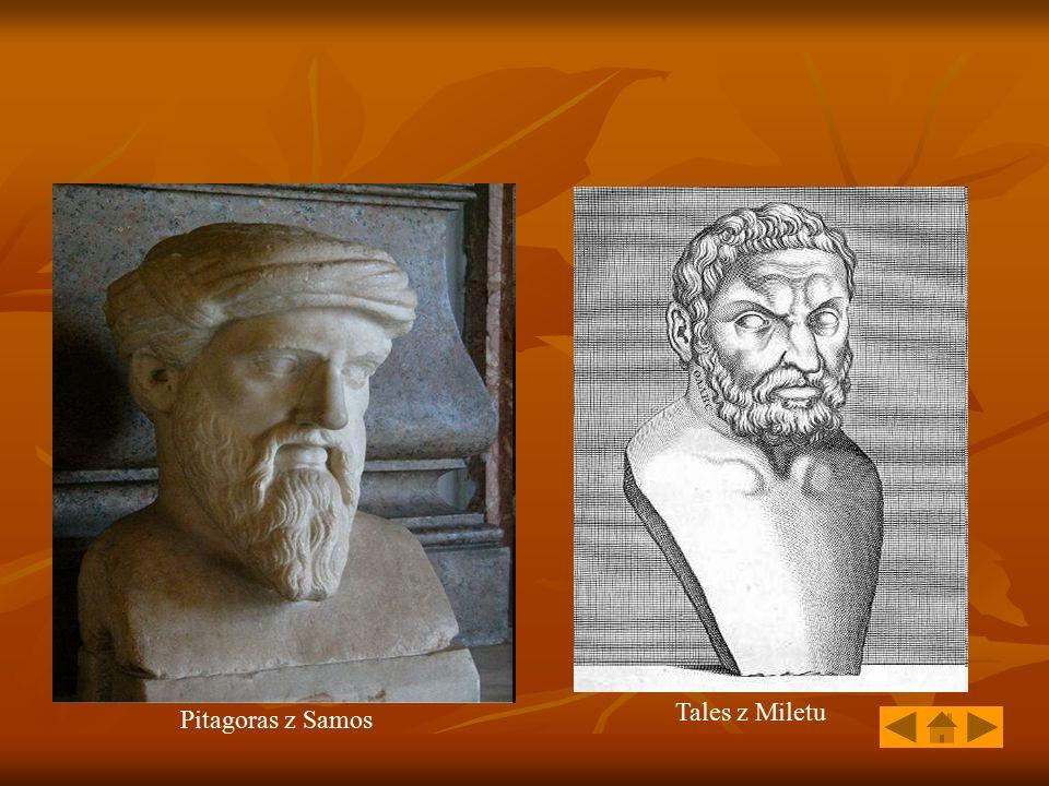 Tales z Miletu Pitagoras z Samos