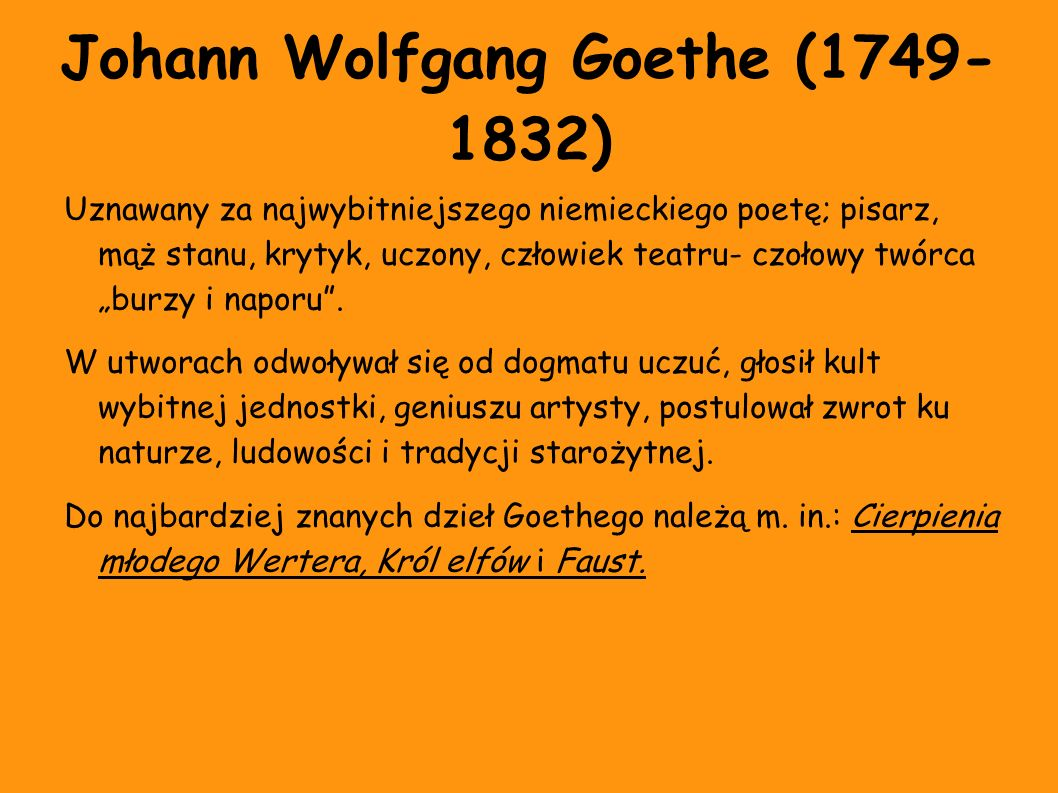 Johann Wolfgang Goethe (1749- 1832)