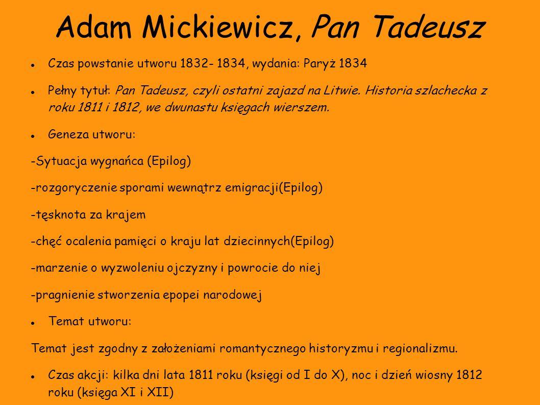 Adam Mickiewicz, Pan Tadeusz